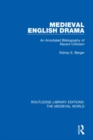 Medieval English Drama : An Annotated Bibliography of Recent Criticism - Book