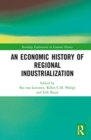 An Economic History of Regional Industrialization - Book