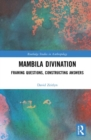 Mambila Divination : Framing Questions, Constructing Answers - Book