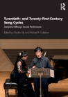 Twentieth- and Twenty-First-Century Song Cycles : Analytical Pathways Toward Performance - Book