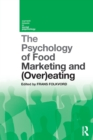 The Psychology of Food Marketing and Overeating - Book