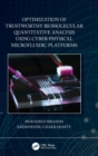 Optimization of Trustworthy Biomolecular Quantitative Analysis Using Cyber-Physical Microfluidic Platforms - Book
