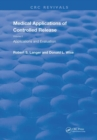 Medical Applications of Controlled Release - Book