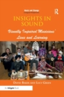 Insights in Sound : Visually Impaired Musicians' Lives and Learning - Book