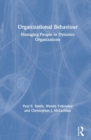 Organizational Behaviour : Managing People in Dynamic Organizations - Book