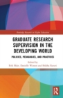 Graduate Research Supervision in the Developing World : Policies, Pedagogies, and Practices - Book