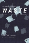 The Architecture of Waste : Design for a Circular Economy - Book