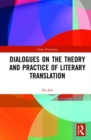 Dialogues on the Theory and Practice of Literary Translation - Book