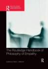 The Routledge Handbook of Philosophy of Empathy - Book