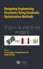 Designing Engineering Structures using Stochastic Optimization Methods - Book