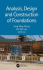 Analysis, Design and Construction of Foundations - Book