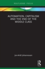 Automation, Capitalism and the End of the Middle Class - Book