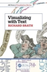 Visualizing with Text - Book