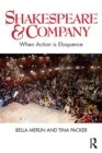 Shakespeare & Company : When Action is Eloquence - Book