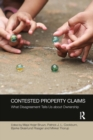 Contested Property Claims : What Disagreement Tells Us About Ownership - Book