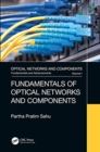 Fundamentals of Optical Networks and Components - Book