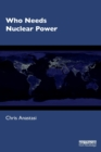 Who Needs Nuclear Power - Book