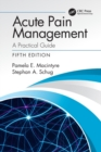 Acute Pain Management : A Practical Guide - Book