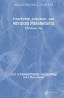 Functional Materials and Advanced Manufacturing : 3-Volume Set - Book