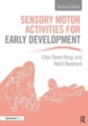 Sensory Motor Activities for Early Development : A Practical Resource - Book