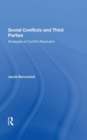 Social Conflicts And Third Parties : Strategies Of Conflict Resolution - Book