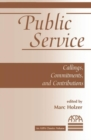 Public Service : Callings, Commitments And Contributions - Book