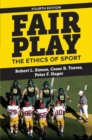 Fair Play : The Ethics of Sport - Book