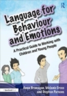 Language for Behaviour and Emotions : A Practical Guide to Working with Children and Young People - Book