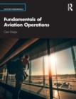 Fundamentals of Aviation Operations - Book