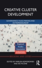 Creative Cluster Development : Governance, Place-Making and Entrepreneurship - Book