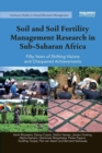 Soil and Soil Fertility Management Research in Sub-Saharan Africa : Fifty years of shifting visions and chequered achievements - Book
