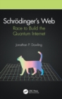 Schroedinger's Web : Race to Build the Quantum Internet - Book