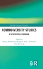 Neurodiversity Studies : A New Critical Paradigm - Book