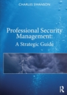 Professional Security Management : A Strategic Guide - Book