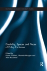 Disability, Spaces and Places of Policy Exclusion - Book