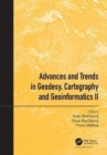 Advances and Trends in Geodesy, Cartography and Geoinformatics II : Proceedings of the 11th International Scientific and Professional Conference on Geodesy, Cartography and Geoinformatics (GCG 2019), - Book