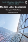 Modern Labor Economics : Theory and Public Policy - Book