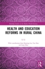 Health and Education Reforms in Rural China - Book