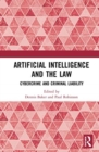 Artificial Intelligence and the Law : Cybercrime and Criminal Liability - Book