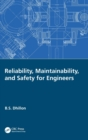 Reliability, Maintainability, and Safety for Engineers - Book