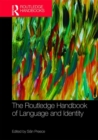 The Routledge Handbook of Language and Identity - Book