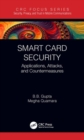 Smart Card Security : Applications, Attacks, and Countermeasures - Book