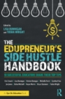 The Edupreneur's Side Hustle Handbook : 10 Successful Educators Share Their Top Tips - Book