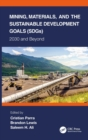 Mining, Materials, and the Sustainable Development Goals (SDGs) : 2030 and Beyond - Book