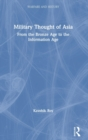 Military Thought of Asia : From the Bronze Age to the Information Age - Book