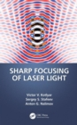 Sharp Focusing of Laser Light - Book