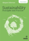 Sustainability Principles and Practice - Book