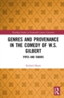 Genres and Provenance in the Comedy of W.S. Gilbert : Pipes and Tabors - Book