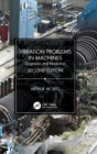 Vibration Problems in Machines : Diagnosis and Resolution - Book