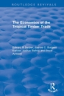 The Economics of the Tropical Timber Trade - Book